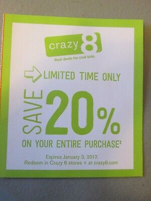 Crazy 8-  20% Off Online Purchase- Expires 2/6/18