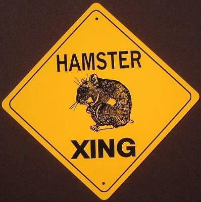 HAMSTER ALUMINUM XING Sign NEW print picture decor novelty rodent home signs