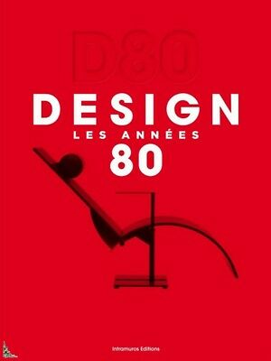 D-80 Design, Les Années 80, Design of the 80s , French book
