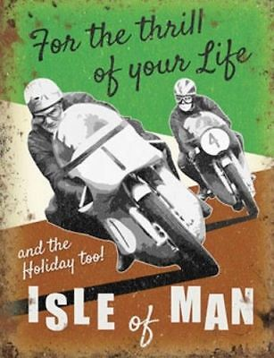 For the thrill of your life Isle of Man  Vintage Style metal  wall sign 30x40cm