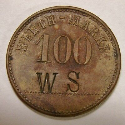 German Trade Token - 100 Werth-Marke w/ W S Countermark - Brass, 29mm