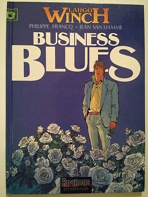 Largo Winch ** Tome 4 Business Blues**  Eo  Francq/van Hamme
