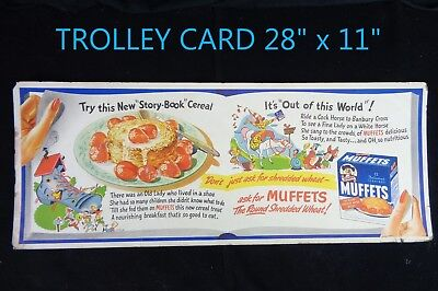 """VINTAGE * QUAKER MUFFETS Shredded Wheat * TROLLEY SIGN 28"""" x 11"""" HEAVY PAPER"""
