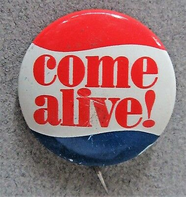 1960's COME ALIVE!  Pepsi Cola Soda advertising tin litho pinback button