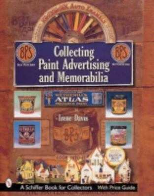 Collecting Paint Advertising and Memorabilia by Irene Davis