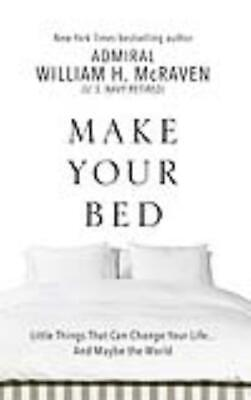 Make Your Bed - Mcraven, William H. - New Hardcover