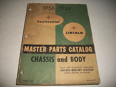 1956-1959 Lincoln & Lincoln Continental Master Parts Catalog Chassis & Body