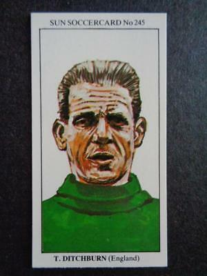 The Sun Soccercards 1978-79 - Ted Ditchburn - England #245