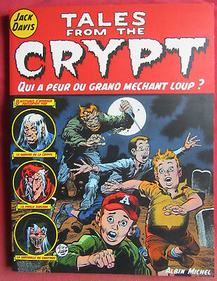 Tales From The Crypt    Bd Eo  N° 2 Qui A Peur Du Grand Mechant Loup  Jack Davis