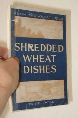 Shredded Wheat Dishes [From The Wheat Field To The Table]