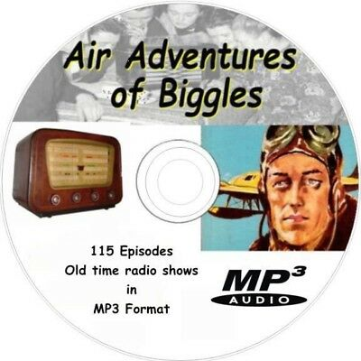 The Air Adventures of Biggles - 115 Old time Radio Shows on MP3 Audio CD 001