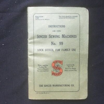 Instructions for using Singer Sewing Machine No. 99. Lock Stitch, for family use