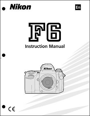 Nikon F6 User Manual Guide Instruction Operator Manual