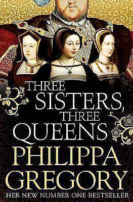 Three Sisters, Three Queens, Gregory, Philippa, Very Good Book