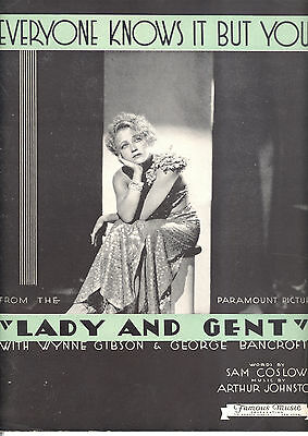 "LADY AND GENT Sheet Music ""Everyone Knows It But You"" Wynne Gibson"