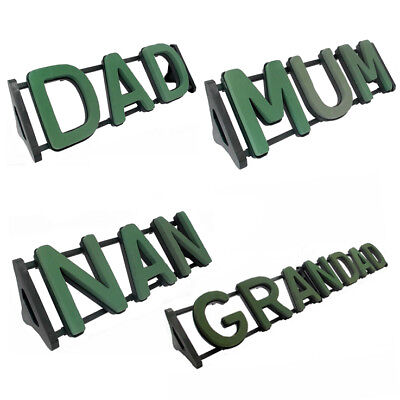 Funeral Tribute Foam Letters & Stand - Mum, Dad, Nan - Wet Plastic Backed Oasis