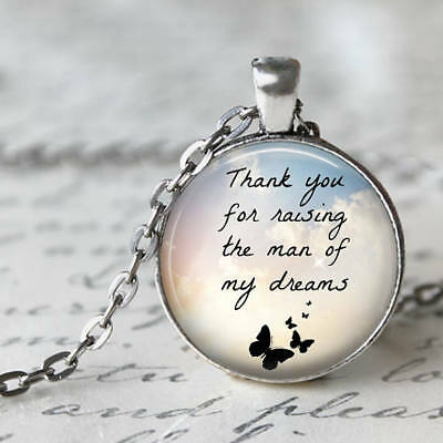 Thank you for Raising the Man of my Dreams, Necklace Pendant,25mm Round Silver