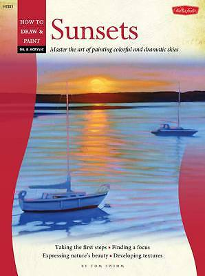 How To Draw and Paint SUNSETS OIL & ACRYLIC NEW Paperback) Book