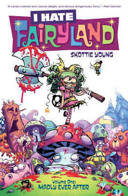 I Hate Fairyland Volume 1: Madly Ever After (Paperback), Young, S. 9781632156853