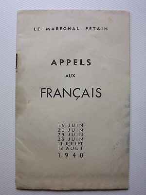 WWII booklet MARECHAL PETAINS CALL TO FRANCE to follow his policy 1940