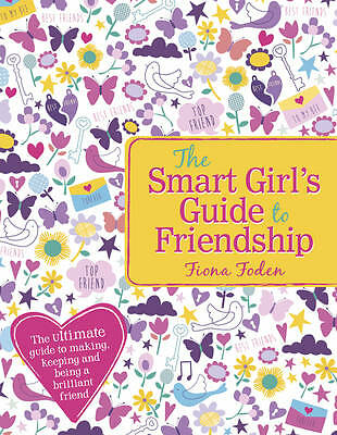 The Smart Girl's Guide to Friendship by Fiona Foden NEW (Paperback) Book