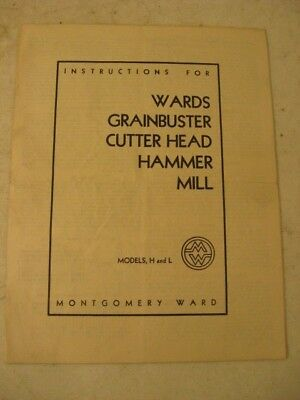 Wards Grainbuster Cutter Head Hammer Mill Model H & L Instructions