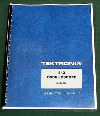 "Tektronix 442 Service Manual: w/ 11""X17"" Foldouts & Protective Covers"