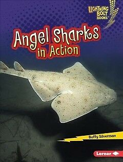 Angel Sharks in Action - NEW - 9781512433814 by Silverman, Buffy