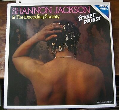 Shannon Jackson & Decoding society, Street Priest, 1981, Moers Music