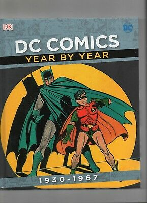 Dc Comics Year By Year (1930-1967) / Hb 2017 / As New.