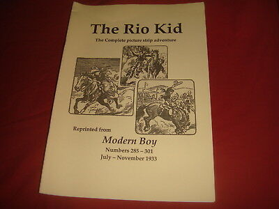 THE RIO KID  Reprinted from MODERN BOY 1933 - Archive Adventure Ltd to 25 copies