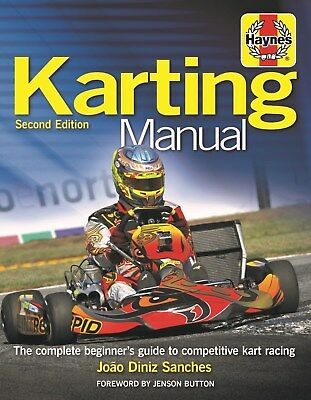 Haynes Karting Manual The Complete Beginner's Guide to Competitive Karting H6174