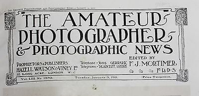 AMATEUR PHOTOGRAPHER - Bound Volume - January - Sept 1911. Good research info.
