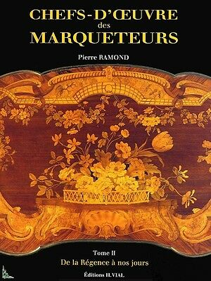 Chefs-d'oeuvre des marqueteurs Tome 2 French book