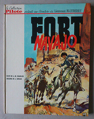 Collection Pilote / Giraud   *** Blueberry 1. Fort Navajo  ***  Eo 1965 Tbe