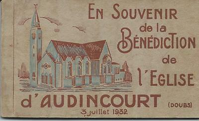 25 - Audincourt : Benediction De L' Eglise : 03 Juillet 1932