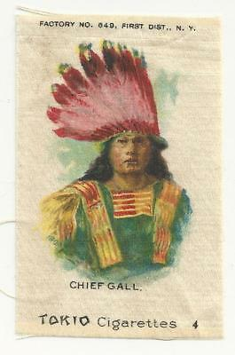 1910 S67 TOKIO TOBACCO INDIAN CHIEF SMALL SILK PORTRAITS - Chief Gall