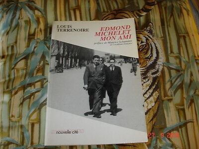 Edmond Michelet Mon Ami   Louis Terrenoire