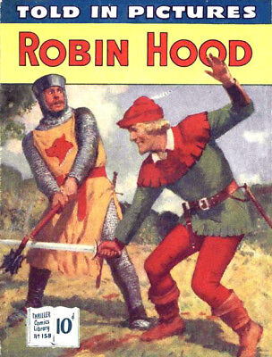 THRILLER PICTURE LIBRARY No.158 - ROBIN HOOD -  Facsimile