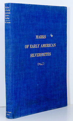 Early American SILVERSMITHS Marks Currier Antique Silver Hallmarks Ltd Ed Book