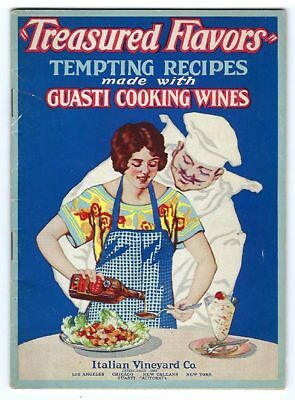 TREASURED FLAVORS Tempting Recipes made w/ GUASTI Pure CALIFORNIA Cooking Wines