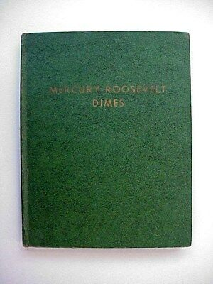 Silver Dime Collection 73 Mercury & 48 Roosevelt Dimes in Vintage Whitman Album