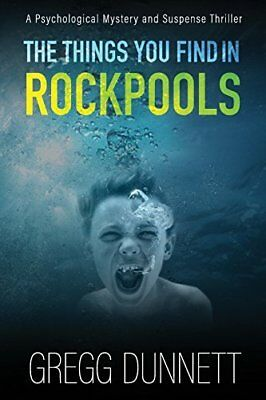 The Things you find in Rockpools by Gregg Dunnett New Paperback Book