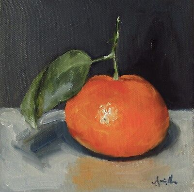 Oil Painting on canvas. Clementine & leaf. Still Life Original. J Smith