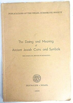Dating & Meaning Ancient Jewish Coins & Symbols Israel Numismatic Society 1958