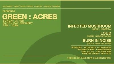 2x tickets to Green Acres, byron bay