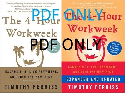 The 4-Hour Work Week : Escape 9-5, Live Anywhere, and Join the New Rich PDF Only