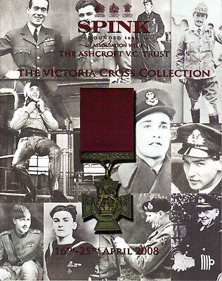 "Catalogue ""Spink"" - Expo The Victoria Cross collection - The Ashcroft V.C. Trust"