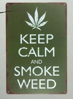 Stay Calm and Smoke Weeds Tin Sign GREAT QUALITY