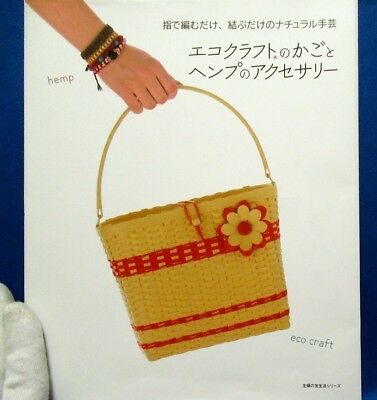 Eco Craft Basket and Hemp Accessory /Japanese Handmade Craft Book